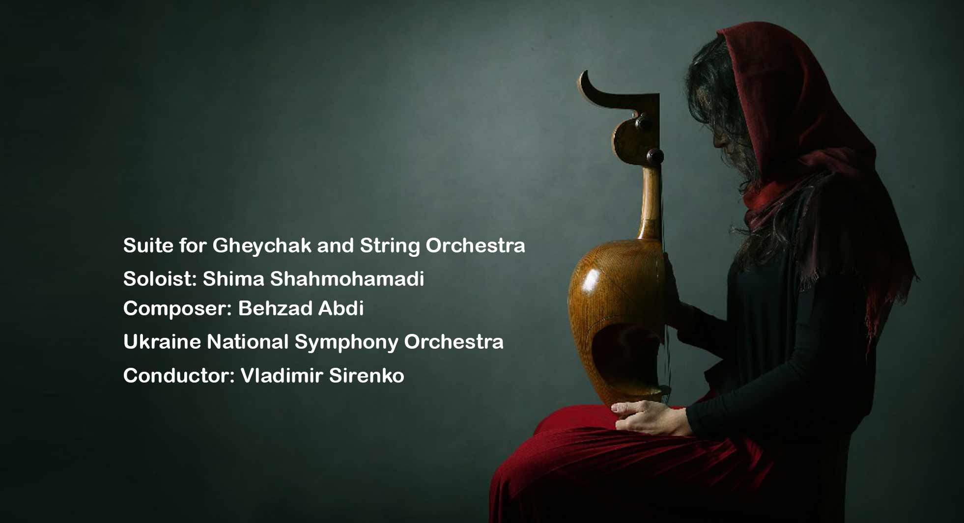 Suite for Gheychak and String Orchestra